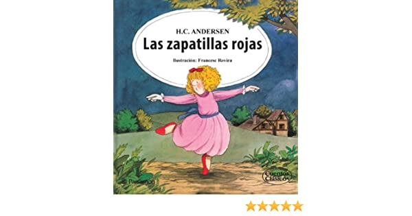 Amazon.com: Las zapatillas rojas (Spanish Edition) eBook: Hans Christian Andersen, Francesc Rovira: Kindle Store