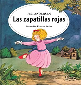 Las zapatillas rojas (Spanish Edition) by [Andersen, Hans Christian]