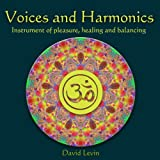 Voices and Harmonics Instrument of Pleasure, Healing and Balancing