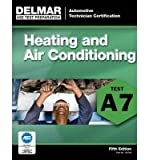 ASE Test Preparation - A7 Heating and Air Conditioning (ASE Test Prep: Automotive Technician Certification Manual) (Paperback) - Common