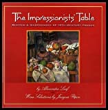 The Impressionists' Table, Alexandra Leaf, 0847818373