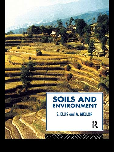 Soils And Environment  Routledge Physical Environment Series   English Edition