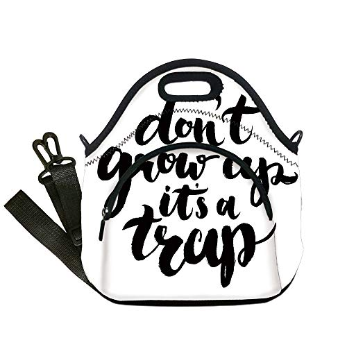 Insulated Lunch Bag,Neoprene Lunch Tote Bags,Quote,Dont Grow Up Its a Trap with Hand Written Romantic Letters Motivational Image,Black and White,for Adults and children ()
