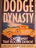 Dodge Dynasty, Caroline Latham and David Agresta, 015125320X