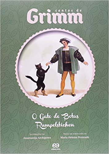 O Gato de Botas. Rumpelstichen: Maria Heloisa Penteado: 9788508153985: Amazon.com: Books