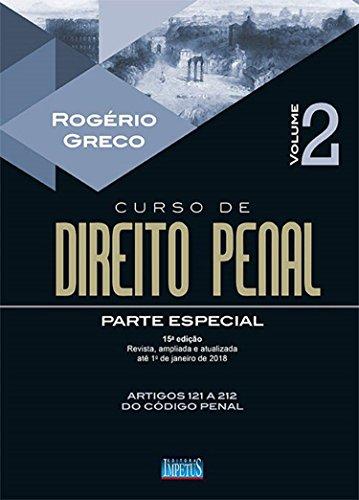 Curso de Direito Penal - Parte Especial. Volume II: Volume 2