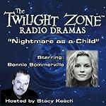 Nightmare as a Child: The Twilight Zone Radio Dramas | Rod Serling
