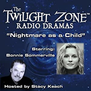 Nightmare as a Child Radio/TV Program