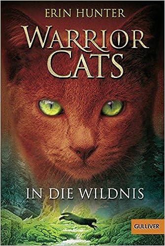 amazon warrior cats staffel 1 01 in die wildnis erin hunter