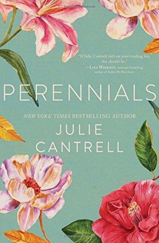 Perennials by Julie Cantrell | book review