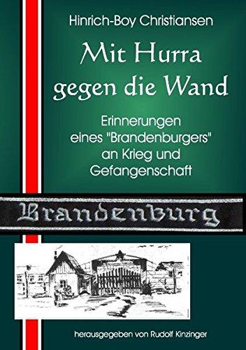 Mit Hurra Gegen Die Wand (German Edition)