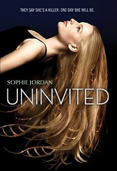 Uninvited by [Jordan, Sophie]