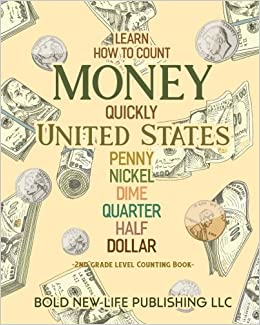 Learn How To Count Money Quickly United States Penny, Nickel, Dime ...