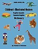 Children's Illustrated Modern English-Spanish/Spanish-English Dictionary, Yoselem G. Divincenzo, 0980012716