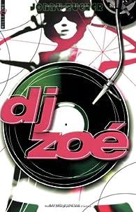 DJ Zoé par Jonny Zucker