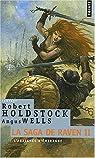 La Saga de Raven, Tome 2 : L'Araignée d'émeraude par Holdstock