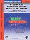 Student Instrumental Course Studies and Melodious Etudes for Alto Saxophone: Level II