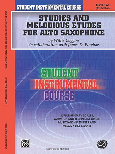 Student Instrumental Course Studies and Melodious Etudes for Alto Saxophone: Level II ebook