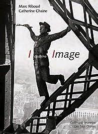 I comme Image par Marc Riboud
