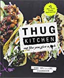 #1 New York Times Bestseller,  first in the bestselling seriesThug Kitchen started their wildly popular website to inspire people to eatsome goddamn vegetables and adopt a healthier lifestyle. Beloved byGwyneth Paltrow ('This might be my favo...