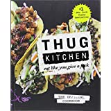 #1 New York Times Bestseller,  first in the bestselling seriesThug Kitchen started their wildly popular website to inspire people to eatsome goddamn vegetables and adopt a healthier lifestyle. Beloved byGwyneth Paltrow ('This might be my favorite thi...