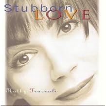 Stubborn Love