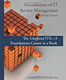 Foundations of IT Service Management, Brady Orand, 1439226334