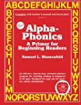 Alpha-Phonics A Primer for Beginning...
