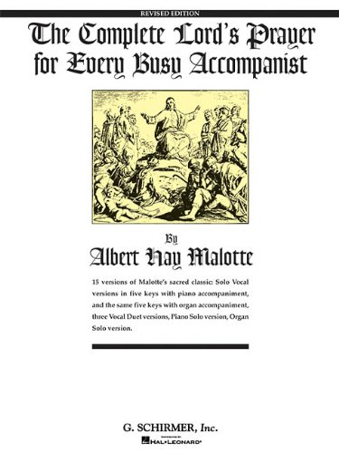 - The Complete Lord's Prayer for Every Busy Accompanist: Revised Edition with 3 added duet arrangements (Vocal Collection)