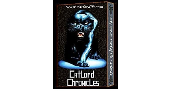 Catlord Chronicles – Lady Purgarra of the Catlords Book #1