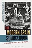 img - for The Modern Spain Sourcebook: A Cultural History from 1600 to the Present book / textbook / text book