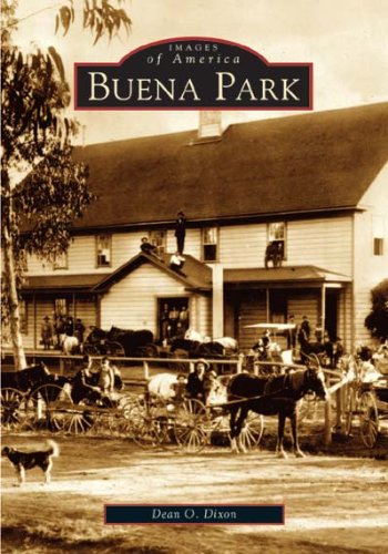 Buena Park    Ca    Images Of America