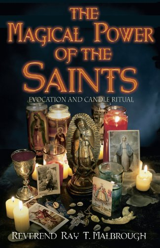 The Magical Power of the Saints: Evocation and Candle - Ray Saint