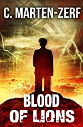 Blood of Lions - Gripping Action Thriller (Garrettt & Petrus Vigilante Justice Action Packed Thriller. Book 3) (English Edition)