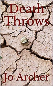 Death Throws by [Archer, Jo]