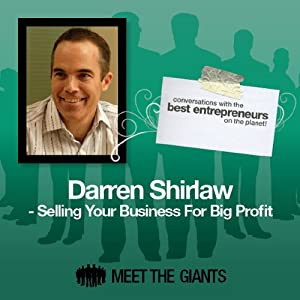 Darren Shirlaw - Selling Your Business for Big Profit Speech