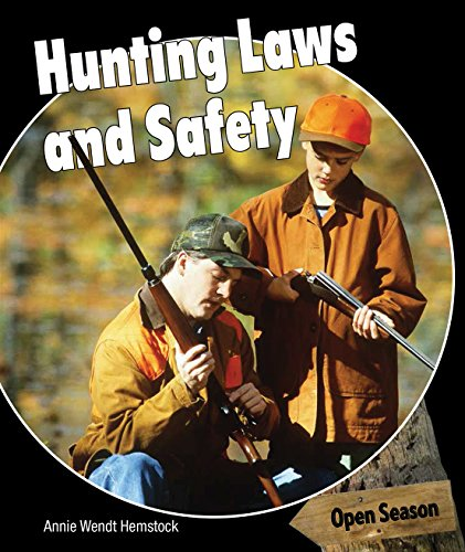 Hunting Laws and Safety (Open Season)