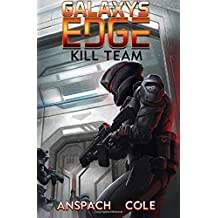 Kill Team (Galaxy's Edge) (Volume 3)