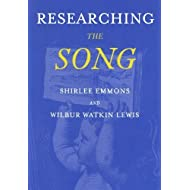 Researching the Song: A Lexicon by Emmons, Shirlee; Jr., Wilbur Watkins Lewis published by Oxford University Press, USA Paperback
