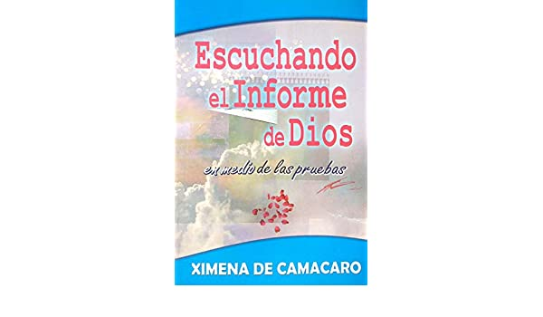 Escuchando el Informe de Dios - Kindle edition by Ximena Camacaro. Religion & Spirituality Kindle eBooks @ Amazon.com.