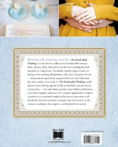 The Handcrafted Wedding: 340 Fun and Imaginative Handmade Ways to ...