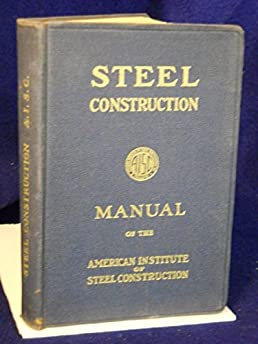 steel construction a manual for architects engineers and rh amazon com Steel Construction Manual Cover Steel Construction Manual Online