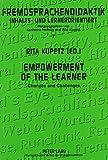 img - for Empowerment of the Learner: Changes and Challenges (Fremdsprachendidaktik, Inhalts- Und Lernerorientiert) book / textbook / text book