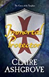 Immortal Protector: The Curse of the Templars