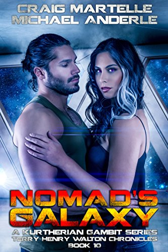 Nomad's Galaxy: A Kurtherian Gambit Series (Terry Henry Walton Chronicles Book 10) cover