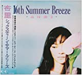 16TH SUMMER BREEZE MADE IN JAPAN