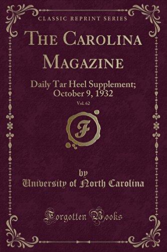 The Carolina Magazine, Vol. 62: Daily Tar Heel Supplement; October 9, 1932 (Classic Reprint)