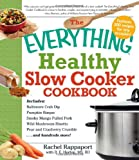 The Everything Healthy Slow Cooker Cookbook, B.E. Horton and Rachel Rappaport, 1440502315