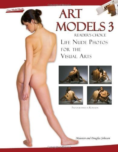 Art Models 3: Life Nude Photos for the Visual Arts by Maureen Johnson (Sep 1 2008)