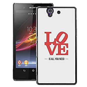 A-type Arte & diseño plástico duro Fundas Cover Cubre Hard Case Cover para Sony Xperia Z L36H (Love Is All You Need Poster Lyrics Red)